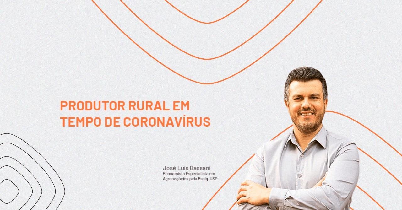 Coronavírus no agronegócio: saiba quais serão os impactos para o produtor rural